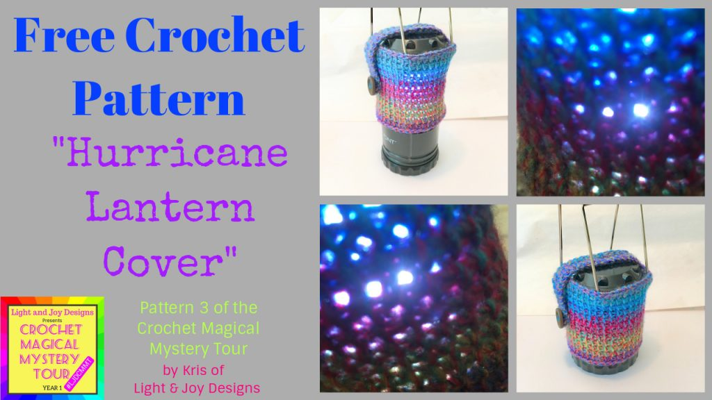 Free Crochet pattern Lantern Cover by Light and Joy Designs