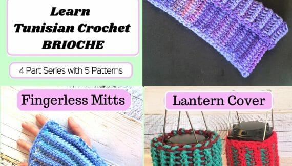 Tunisian Crochet Brioche