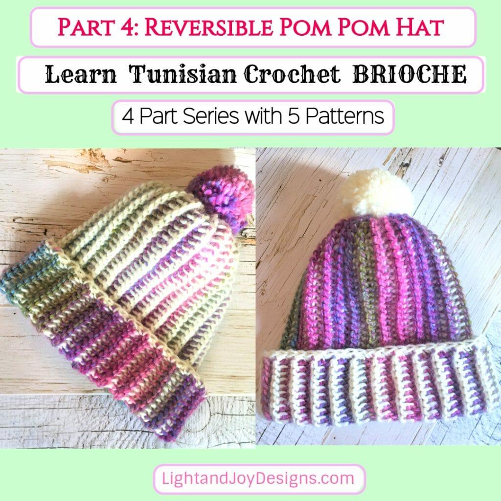 Reversible Pom Pom Hat Tunisian Crochet