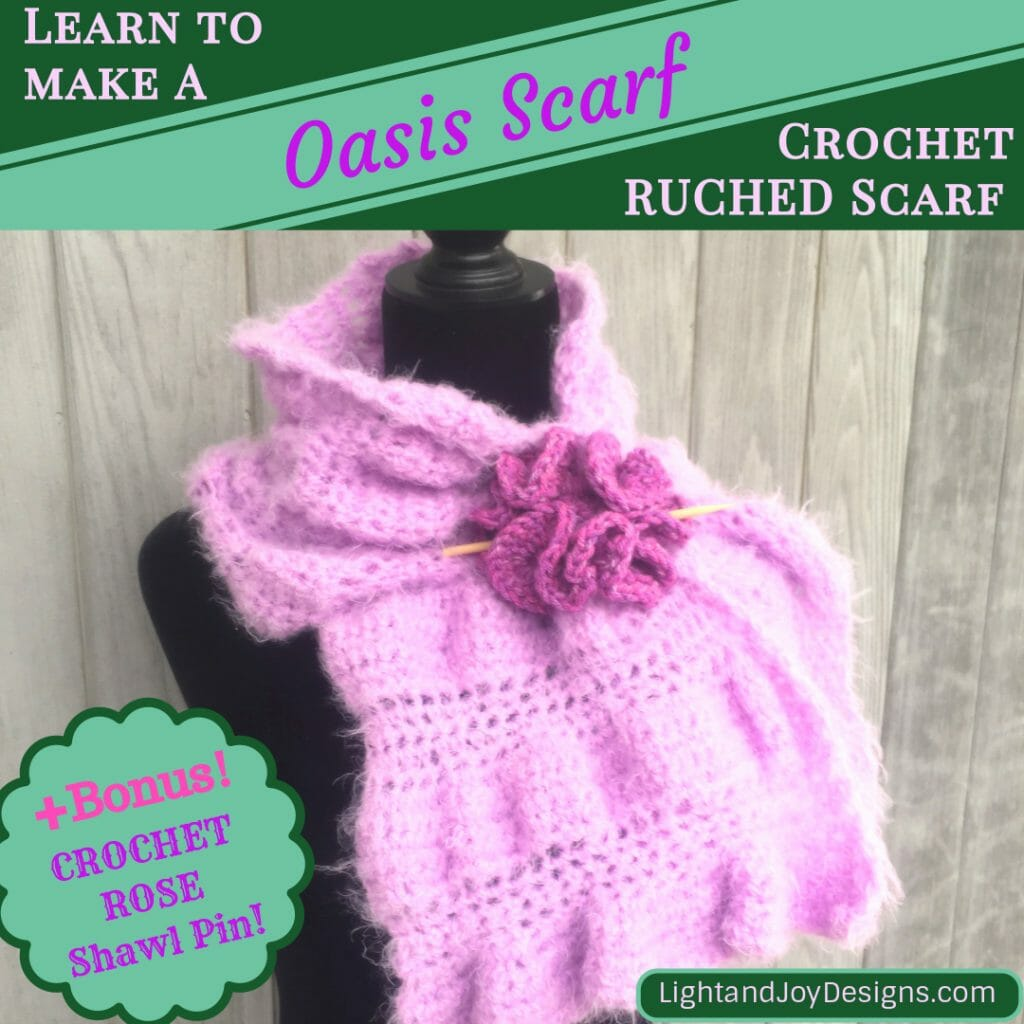 Crochet Oasis Scarf Ruching