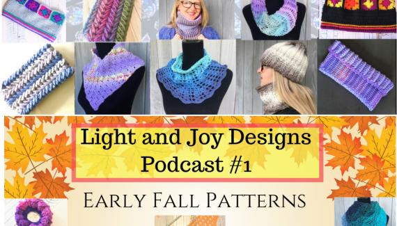 Light and Joy Designs Crochet Podcast