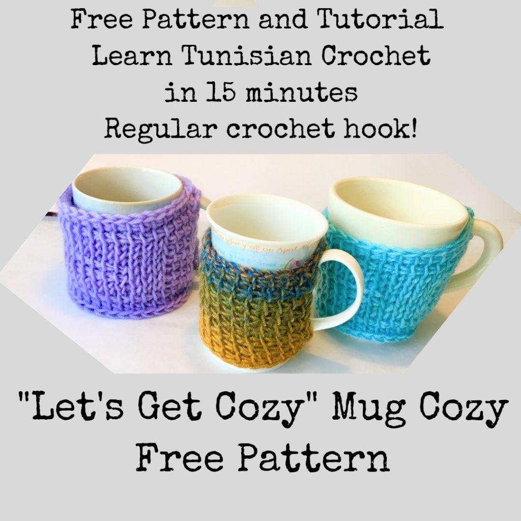 Free Tunisian Crochet Pattern Mug CozyLight and Joy Designs