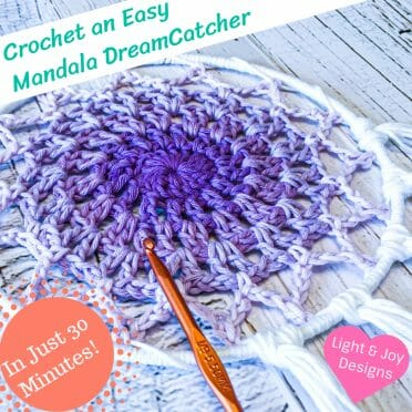 Easy Mandala Dreamcatcher Crochet Pattern from Light and Joy Designs